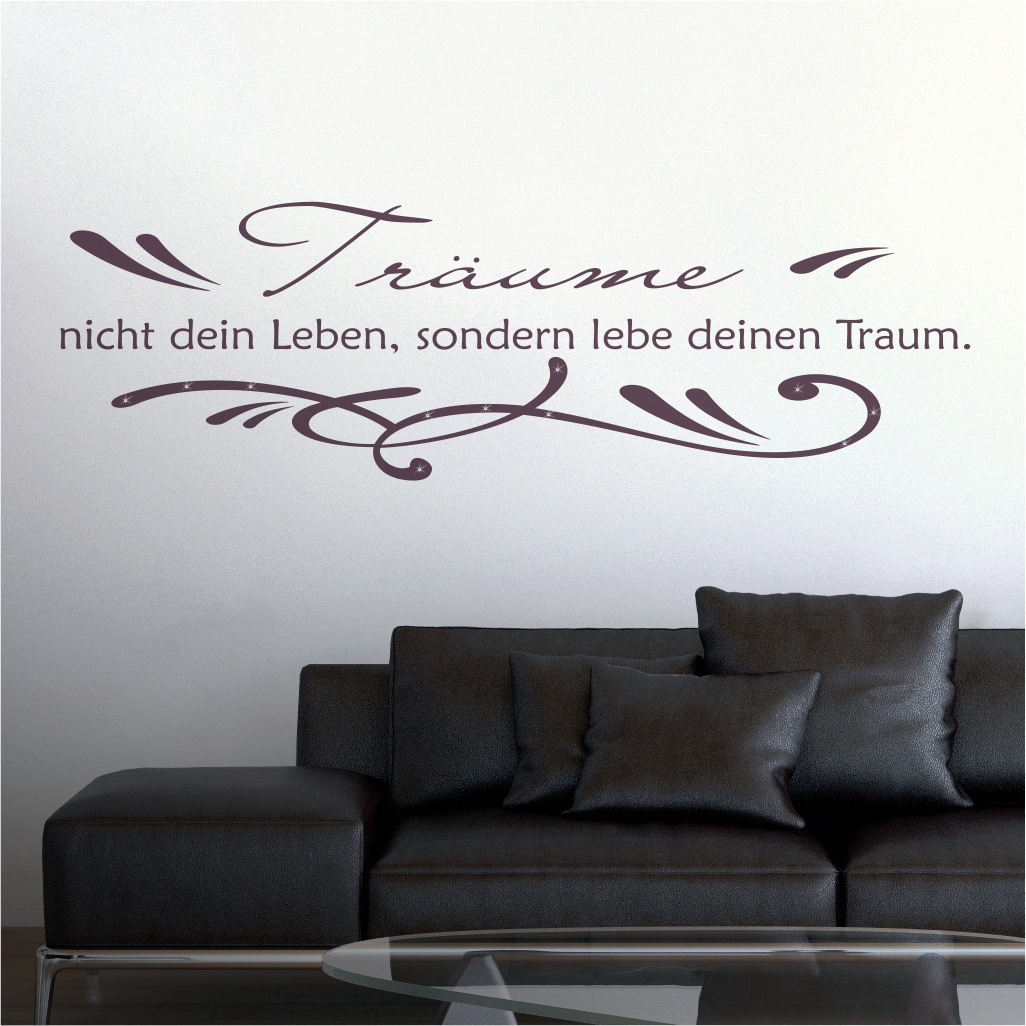 wandtattoo spruch tr ume nicht dein leben mit ornament. Black Bedroom Furniture Sets. Home Design Ideas